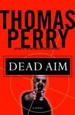 Dead Aim by Thomas Perry (2002, Hardcover)
