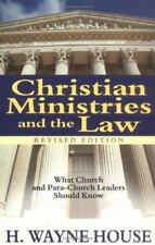 House, H. Wayne : Christian Ministries and the Law: What C