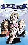 Female Force: Women Of The Media: A Graphic Novel: Oprah, Barbara Walt-ExLibrary