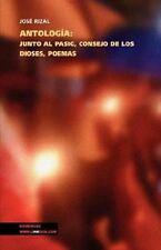 Antologia: Junto Al Pasig, Consejo de Los Dioses, Poemas (Paperback or Softback)