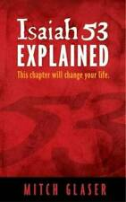 Isaiah 53 Explained - Paperback By Mitch Glaser - VERY GOOD