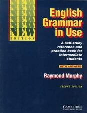 English Grammar in Use with Answers : Reference and Practice for Intermediate...
