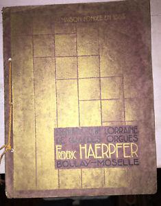 MANUFACTURE LORRAINE DES GRANDES ORGUES FRÉDÉRIC HAERPFER puis HAERPFER-ERMAN.