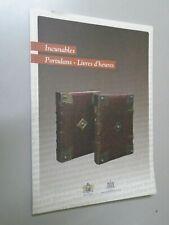 CATALOGUE ARISTOPHIL- INCUNABLES / PORTULANS LIVRES D HEURES- 2010