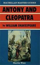 Very Good, Antony and Cleopatra by William Shakespeare (Palgrave Master Guides),