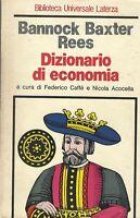 Dizionario di economia - Baxter rees - laterza - 3° ed. biblioteca universale