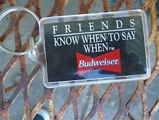 Vintage Budweiser KEY Ring Friends  Know When to say when reversable black white