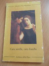 CARA SORELLA CARO FRATELLO - Daniele e Rita Montanari