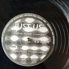 Just Us. Dread At The Controls. Dancehall Sound Clash. 12-inch Vinyl 1994 Jungle