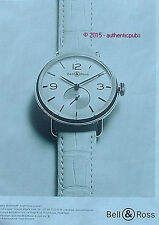 PUBLICITE BELL & ROSS MONTRE BRACELET WW1 ARGENTIUM DE 2015 FRENCH AD ADVERT PUB