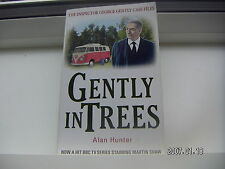 GENTLY IN TREES ALAN HUNTER AN INSPECTOR GENTLY NOVEL