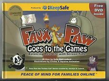 iKeepSafe; Faux Paw Goes to the Games {Internet Safely; with DVD} 2007 BN
