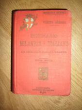 CLETTO ARRIGHI - DIZIONARIO MILANESE-ITALIANO - 2.ED 1896 HOEPLI (VD)