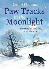 Paw Tracks in the Moonlight, Denis O'Connor , Acceptable | Fast Delivery