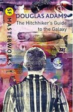 The Hitchhiker's Guide To The Galaxy (S.F. MASTERWORKS) by Douglas Adams | Hardc