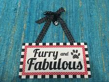 New Furry And Fabulous Pet Dog Wood Sign Black White And Red  Young's Inc