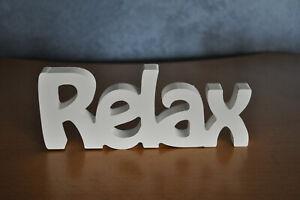 Relax Schriftzug weiß Deko Buchstaben aus Modern Sprüche