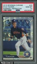2019 Bowman Chrome Refractor Kyle Tucker Running RC Rookie /499 PSA 10