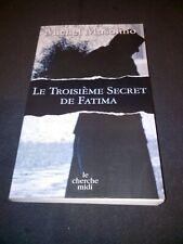 Le troisième secret de Fatima - Michel MUSOLINO