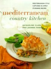 Very Good, Mediterranean Country Kitchen: Over 50 Inspiring Recipes for Authenti