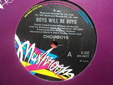 "Choirboys ""Boys Will Be Boys"" Terrific Oz 7"""