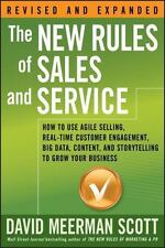 The New Rules of Sales and Service: How to Use Agile Selling, Real-Time Customer