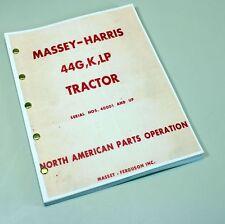 MASSEY HARRIS FERGUSON 44G K LP TRACTOR PARTS MANUAL CATALOG BOOK 40001 and up
