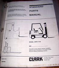 Clark Lift Truck Forklift Standard PARTS Manual NPR-17-20               Lot #820
