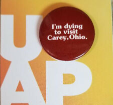 Universal Orlando Passholder I'M DYING TO VISIT CAREY OHIO Button UOAP Pin HHN