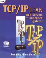 TCP/IP Lean: Web Servers for Embedded Systems (Book and CD-Rom Edition), Bentham