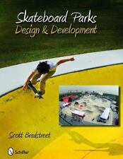 Skateboard Parks: Design & Development-ExLibrary