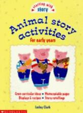 Animal Story Activities (Starting with Story)-Lesley Clark