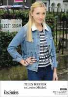 TILLY KEEPER AUTOGRAPH *EASTENDERS* HAND SIGNED 6X4 PHOTOCARD