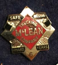 """VTg '70's  Mclean Trucking Co Safe Driving Pin Screw Back Threaded 7/8"""" 6th Yr."""