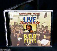 BOB FITTS & the MARANATHA SINGERS Live Worship 1991 CD RARE PRAISE MUSIC