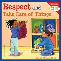 Respect and Take Care of Things, Paperback by Meiners, Cheri J.; Johnson, Mer...