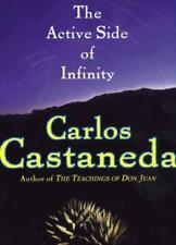 The Active Side of Infinity by Castaneda, Carlos