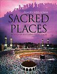 Sacred Places By Philip Carr-Gomm