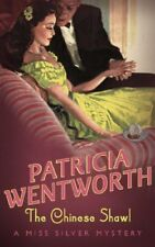 The Chinese Shawl (Miss Silver Mysteries) By Patricia Wentworth