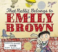 That Rabbit Belongs to Emily Brown ~ Cressida Cowell, Neal Layton
