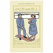 Jack and Jill by Louisa May Alcott (2012, Paperback)