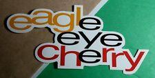 EAGLE EYE CHERRY DESIRELESS SAVE TONIGHT WHITE MUSIC PROMO STICKER