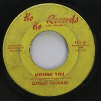 Hear! Northern Soul 45 Luther Ingram - Missing You / Since You Don'T Want Me On