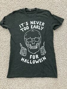 It's Never Too Early For Halloween Middle Finger Womens Gray And White Shirt