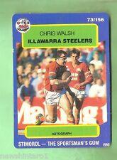 1990 ILLAWARRA STEELERS RUGBY LEAGUE CARD #73  CHRIS WALSH