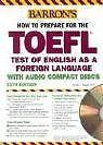 How to Prepare for the TOEFL with Audio CDs (Barro