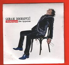 CD Goran Bregovic And His Wedding And Funderal Orchestra Ghampagne for Gypsies