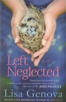 Left Neglected By Lisa Genova. 9781849835725