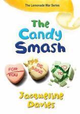 The Candy Smash (The Lemonade War Series), Davies, Jacqueline, 0544022084, Book,