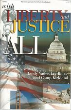With Liberty and Justice for All created by Randy Vader, Jay Rouse and Camp Kirk